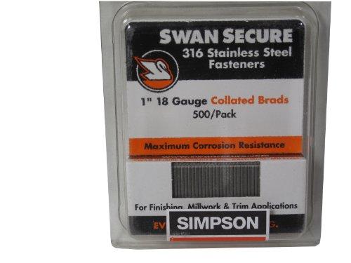 Simpson Swan Secure T18N100FNB 18-Gauge 316 Stainless Steel 1-Inch Brad Nails 500 Per Box