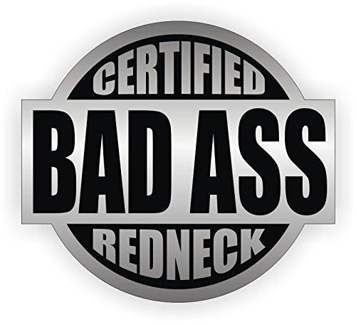Bad Ass Redneck Hard Hat Sticker  Helmet Decal Label Lunch Tool Box