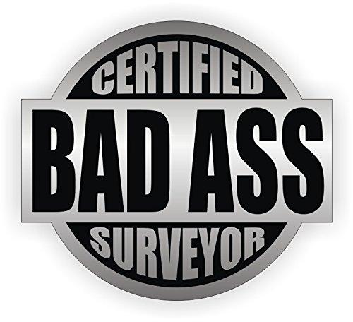 Bad Ass Surveyor Hard Hat Sticker  Helmet Decal Label Lunch Tool Box Pipe Liner