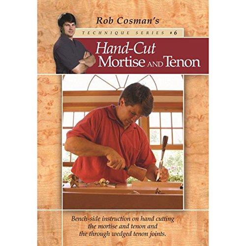Rob Cosman Hand-Cut Mortise Tenon DVD